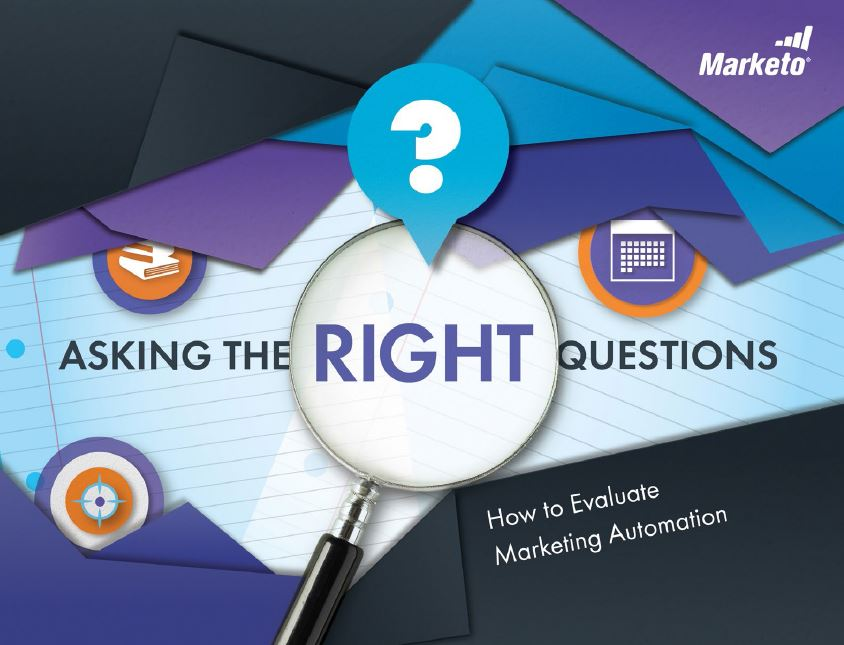 asking the right questions evaluating marketing automation