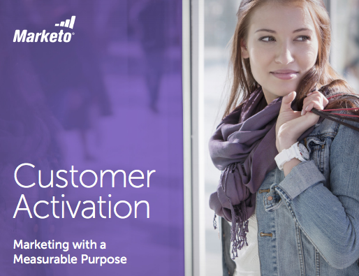 Customer Activation: Marketing With A Measurable Purpose