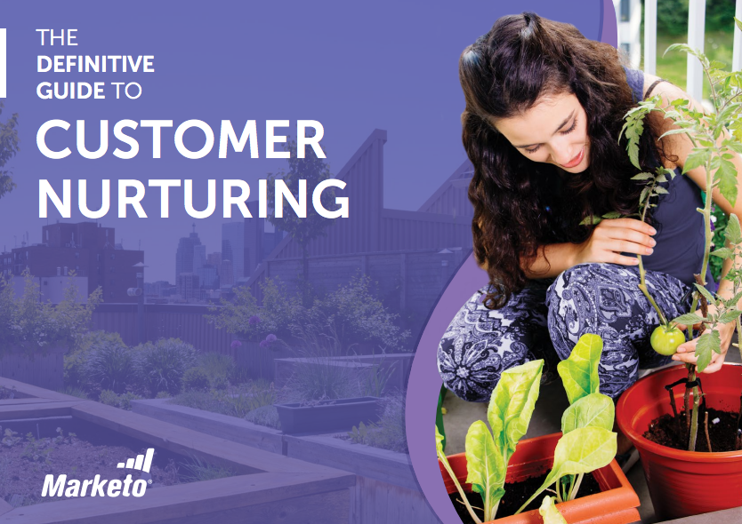 Definitive Guide To Customer Nurturing