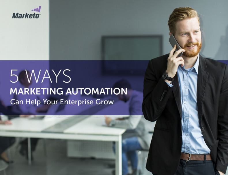 5 Ways Marketing Automation Can Help Your Enterprise Grow
