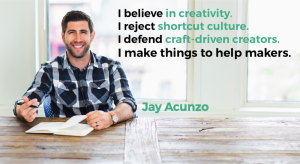 Jay Acunzo belief quotes